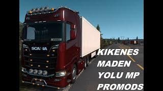 MADENE HIZLI INIS ! KIRKENES MADEN YOLU ETS 2 MP PROMODS ( thrustmaster t-150 pro )