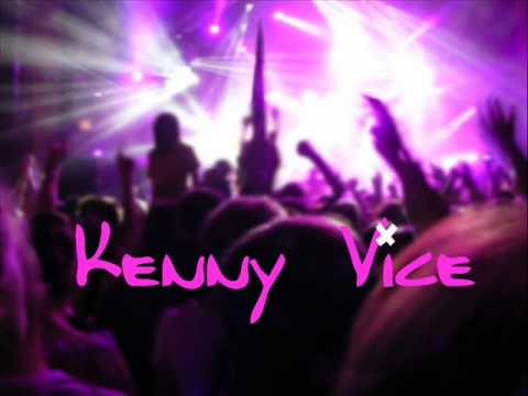 Kenny Vice - It's the music