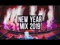 New Year Mix 2019   Best EDM   Festival Music Mashup   Remixes