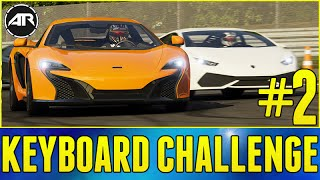 Forza 6 Apex Gameplay : KEYBOARD CHALLENGE!!! Part 2 (Forza 6 PC Gameplay)