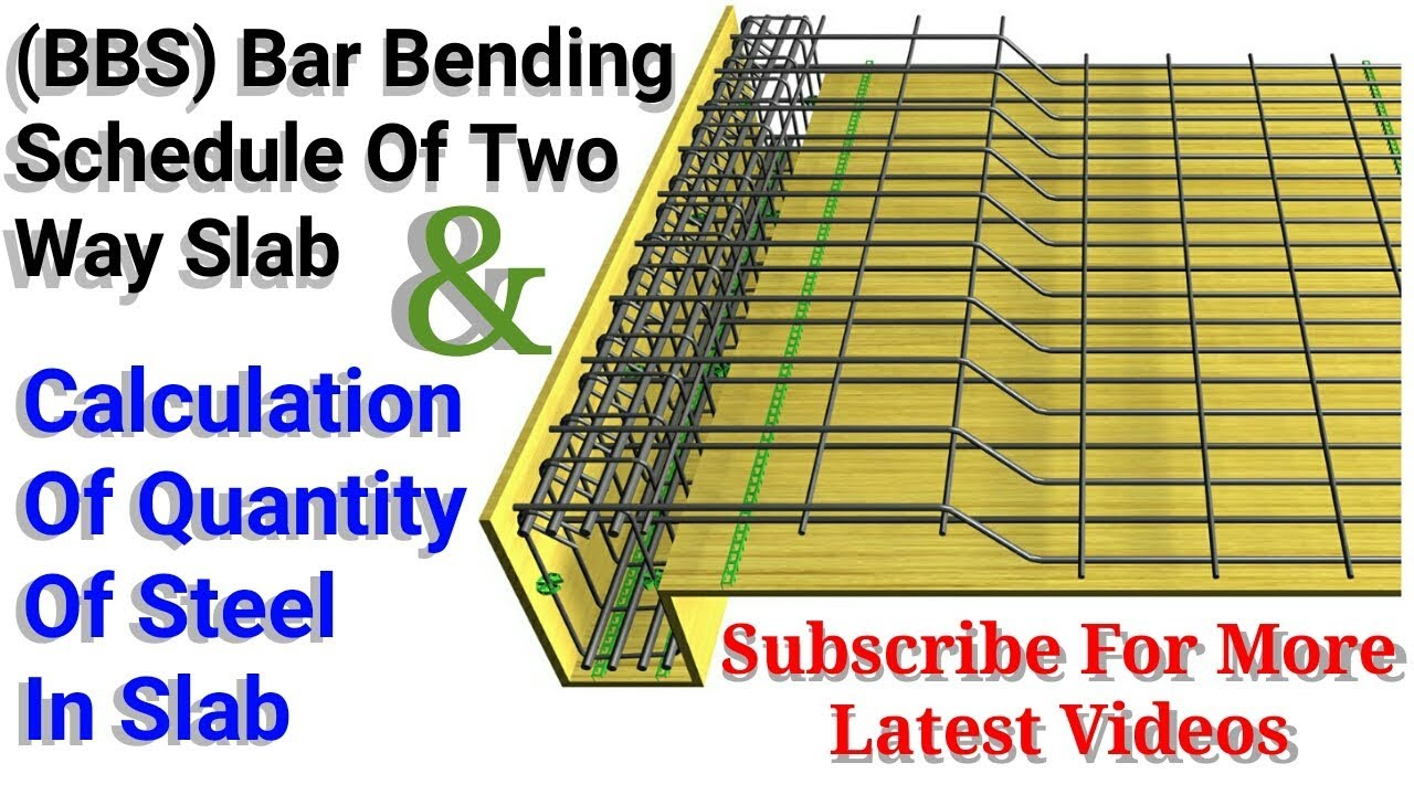 Bar Bending Schedule Bbs Of Two Way Slab And Quantity Of