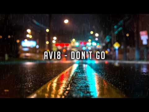 Avi8 - Don't Go