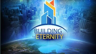 Amazing Facts - Building for Eternity