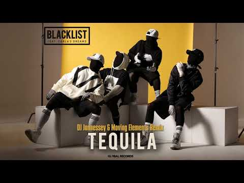Blacklist feat. Carla's Dreams - Tequila | DJ Jonnessey & Moving Elements Remix