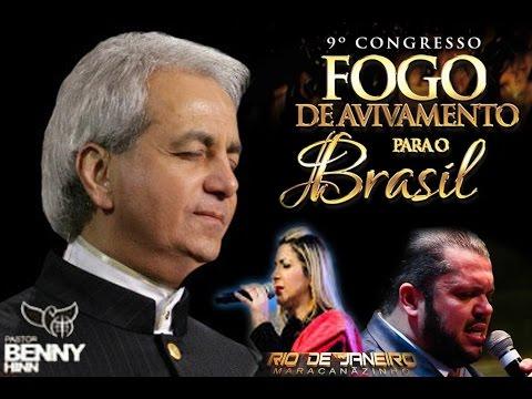 Pastor Benny Hinn no Brasil 2018 A unção benny hinn 10º Congresso Fogo de avivamento para o Brasil