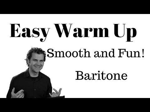 Easy Singing Warm Up - Baritone - June 2019