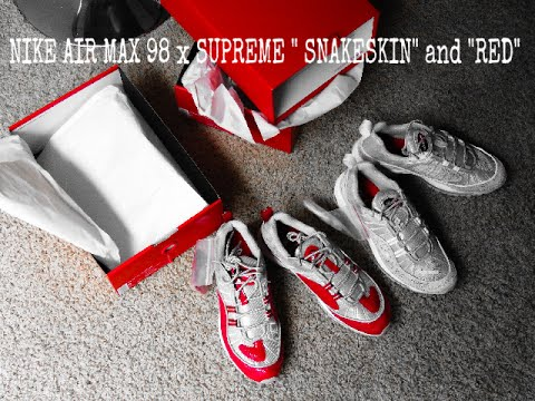 1366bef3065 Nike Air Max 98 x Supreme UNBOXING (Snakeskin and Red) + ON FOOT