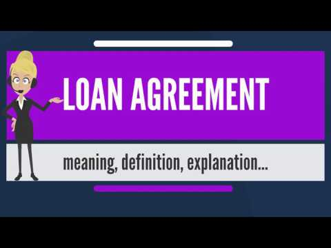what-is-loan-agreement?-what-does-loan-agreement-mean?-loan-agreement-meaning-&-explanation