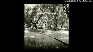 Thomas Fehlmann - Tree (Original Mix)