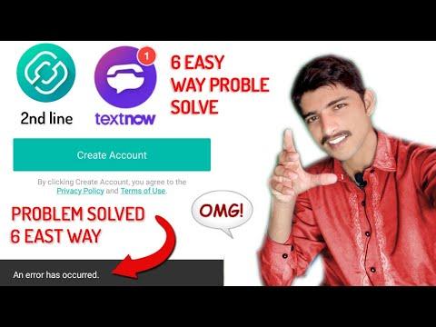 6 Easy Way 2ndline/ textnow an error has occurred problem solve   Asad  Muneer    Urdu/Hindi 2019