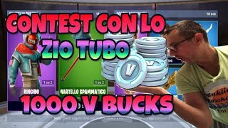 CONTEST FORTNITE WIN 1000 V BUCKS WITH the #3 TUBO ZIO - READ THE REGOLAMENT