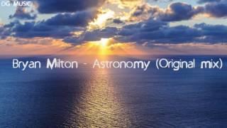 Bryan Milton - Astronomy (Original mix)
