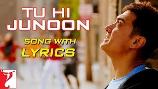 lyrical tu hi junoon song with lyrics dhoom3 aamir khan katrina kaif kausar munir