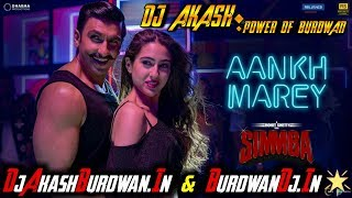 Aankh Marey | SIMMBA | Dance Mix | DJ Akash Burdwan