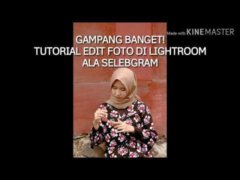 Cara Edit Foto Di Lightroom Keren Dan Gampang Banget Youtube
