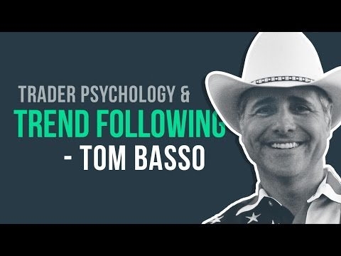 Trend Following & Trader Psychology w/ Market Wizard, Tom Basso
