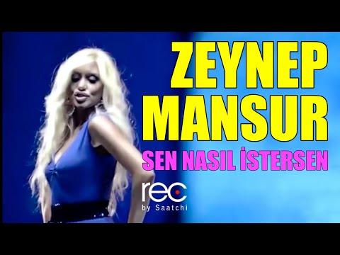Zeynep Mansur - Sen Nasıl İstersen