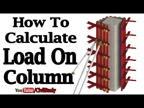 How To Calculate Loads On Columns - Column Design - How To Design A