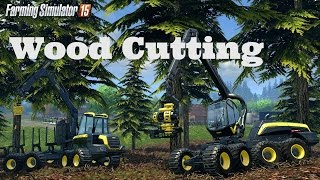 Farming Simulator 2015 [ Logging Wood ]  Full Process from Wood Cutting till Selling