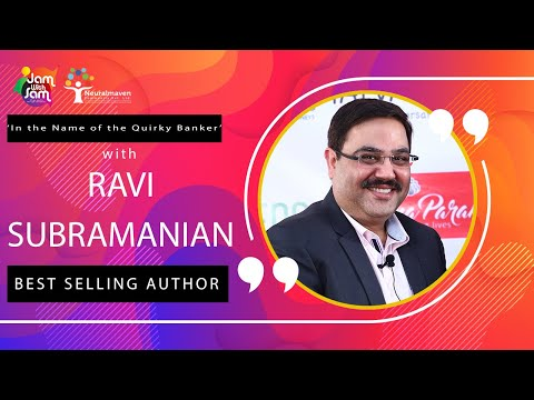 'In the Name of the Quirky Banker' with Ravi Subramanian, Best-selling Author