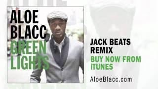 Aloe Blacc | Green Lights (Jack Beats Remix)