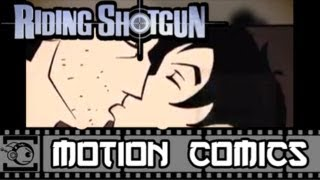 Riding Shotgun Motion Comic #13: High School Reunion