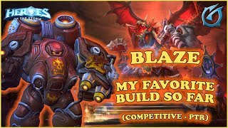 Grubby | Heroes of the Storm - Blaze - My Favorite Build So Far - Competitive PTR - Dragon Shire