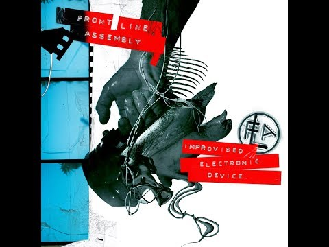 Front Line Assembly – Improvised Electronic Device (Full Album)