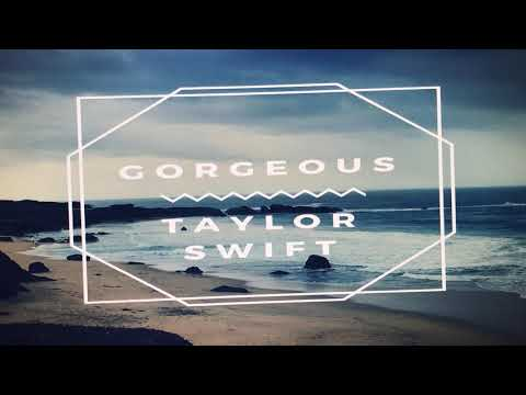 Gorgeous remix Taylor Swift