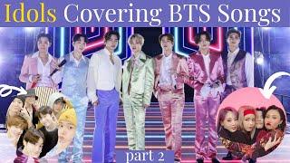 Idols Covering BTS Songs (IU, ATEEZ, MAMAMOO, ITZY...)