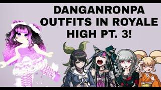 DANGANRONPA CHARACTERS IN ROYALE HIGH PT. 3!
