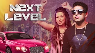 Next Level (Video Song) – Hard, Vipul Kapoor