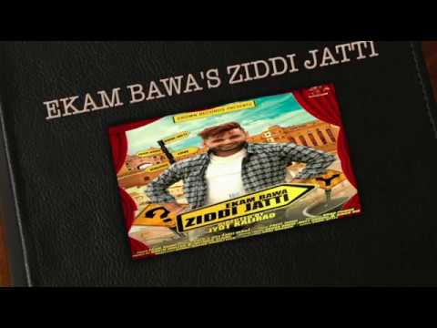 ZIDDI JATTI || EKAM BAWA || FULL AUDIO || NEW PUNJABI SONG 2016 || CROWN RECORDS