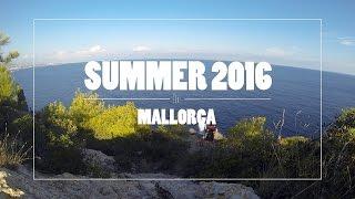 Summer 2016 - Mallorca