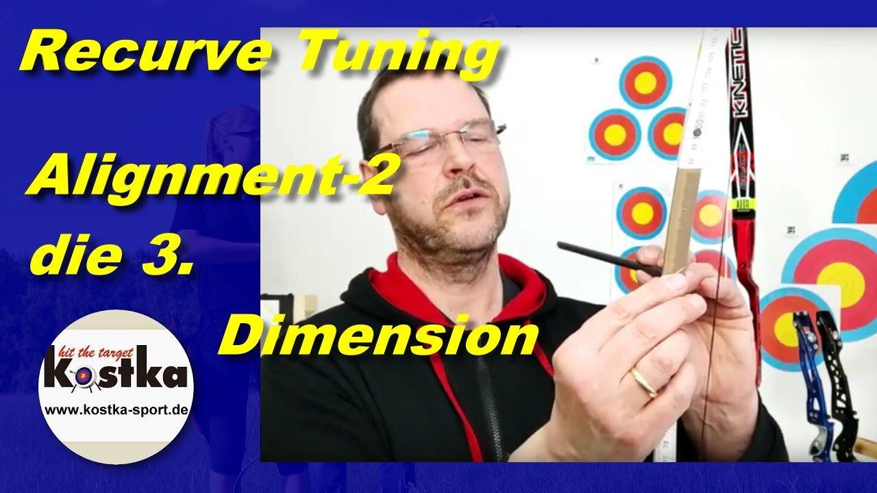 Recurvebogentuning 3   Wurfarm Alignment - wir gehen in die dritte Dimension