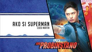 Download Coco Martin - Ako Si Superman (Audio) ♪ Mp3