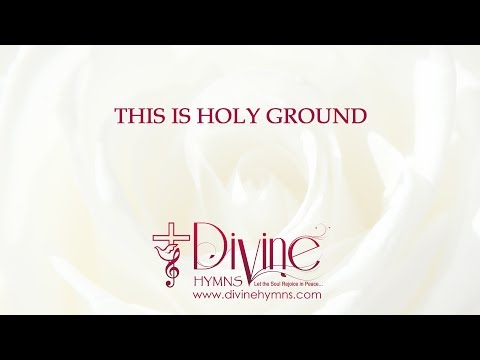 This is Holy Ground Song Lyrics Video