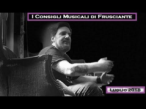 I Consigli Musicali di Frusciante: Luglio 2018
