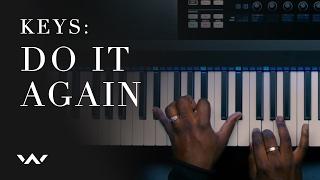 Do It Again (Keys Tutorial) - Elevation Worship