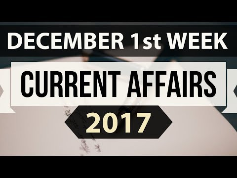 (English) December 2017 current affairs MCQ 1st Week Part 1 - IBPS PO / SSC CGL / UPSC / RBI Grade B