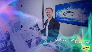 A State Of Trance Episode 1010 [@A State Of Trance ]