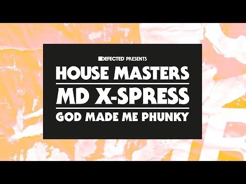 MD X-Spress 'God Made Me Phunky' (Franky Rizardo Remix)