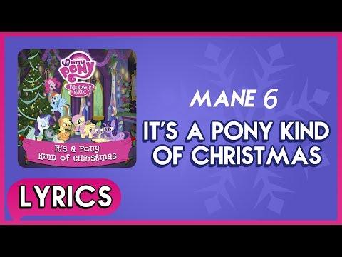 Mane 6 - It's a Pony Kind of Christmas (Lyrics) - MLP: It's a Pony Kind of Christmas (Album) [HD]