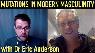 Debunking Toxic Masculinity   Eric Anderson