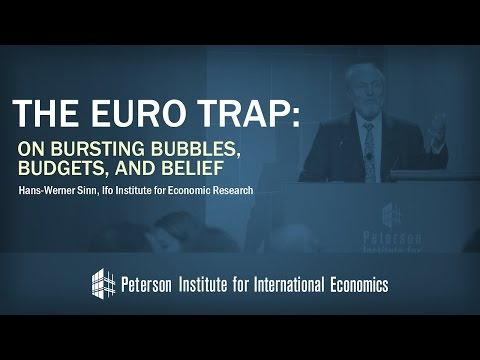 Hans-Werner Sinn: The Euro Trap: On Bursting Bubbles, Budgets, and Belief