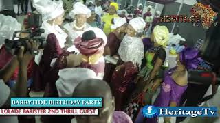 LOLADE 2ND BARRISTER PERFORMANCE AT BARRYMADE 4OTH BIRTHDAY