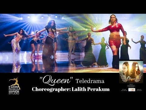 """queen""-teledrama-theme-song---choreography-with-lalith-perakum-dance-studio"
