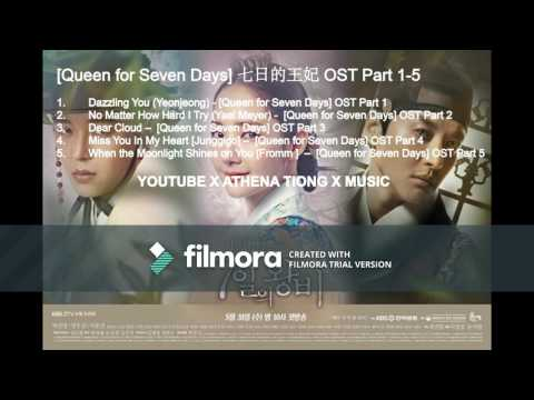 【ATTV X Korean Drama】 [Queen For Seven Days] 七日的王妃 OST Part 1-5