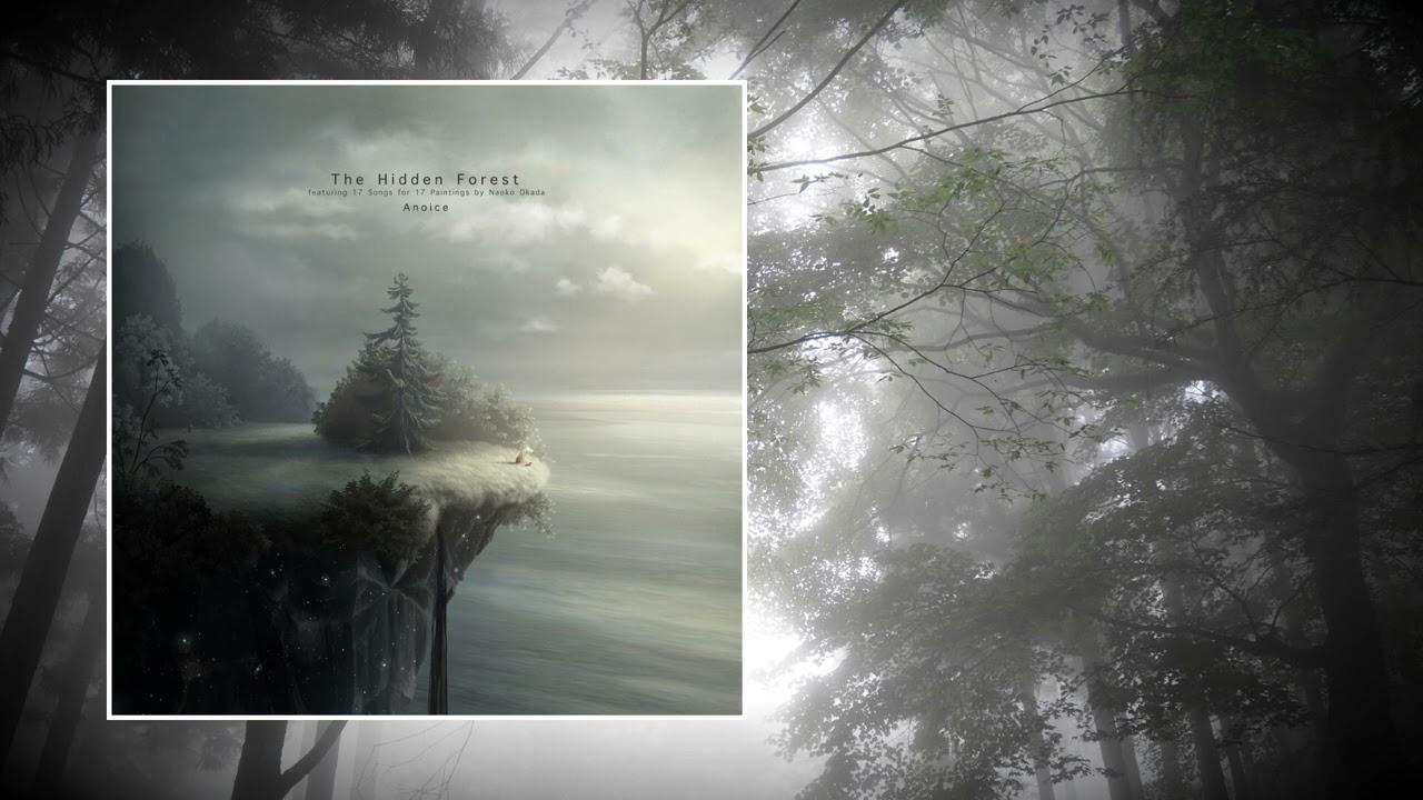 Anoice— The Hidden Forest [Full Album]