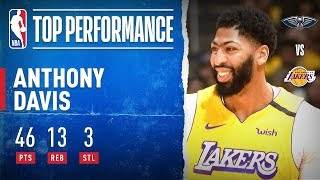 AD SHOWS OUT With 46 PTS & 13 REB!